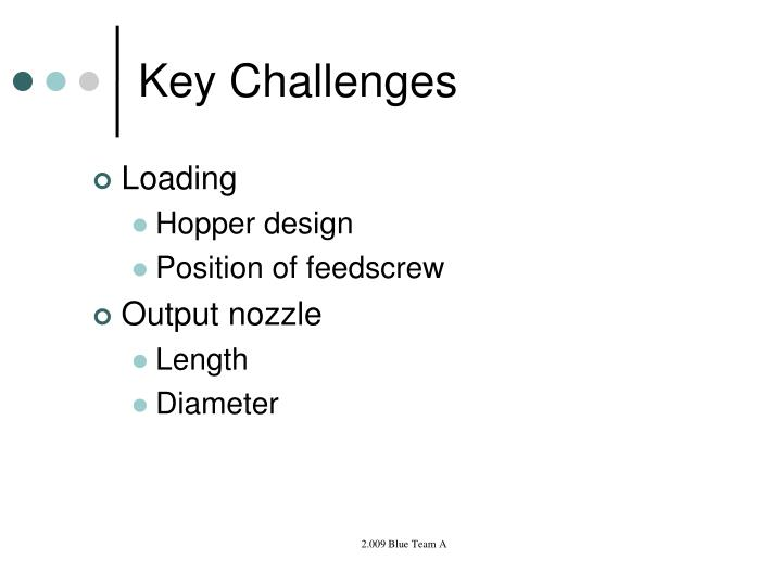 Key challenges