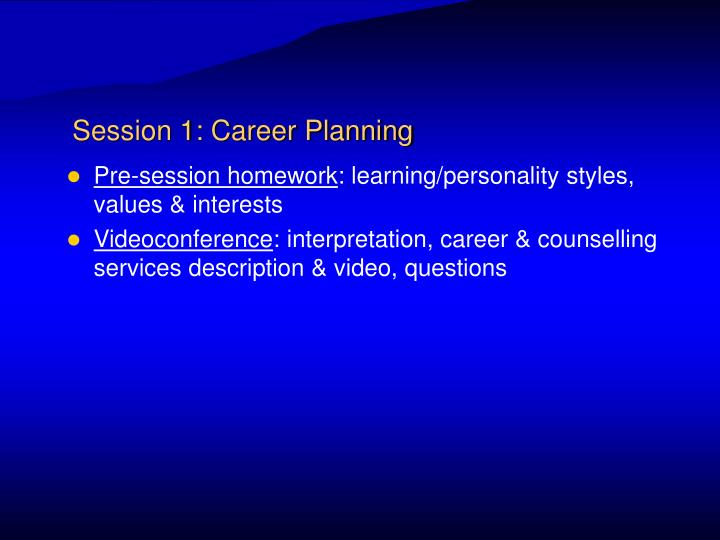 Session 1: Career Planning