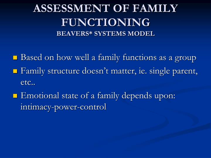 ASSESSMENT OF FAMILY FUNCTIONING