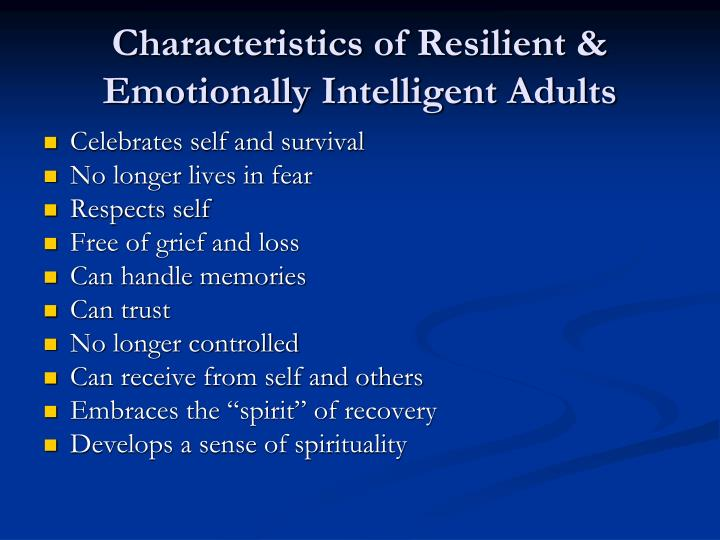 Characteristics of Resilient & Emotionally Intelligent Adults