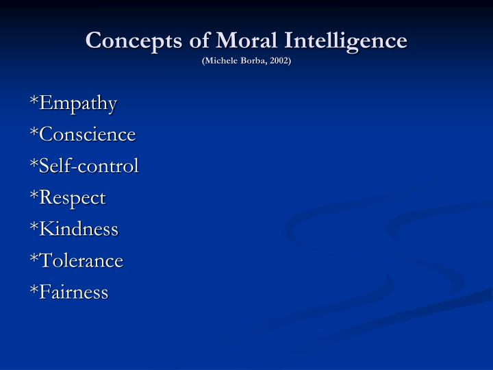 Concepts of Moral Intelligence