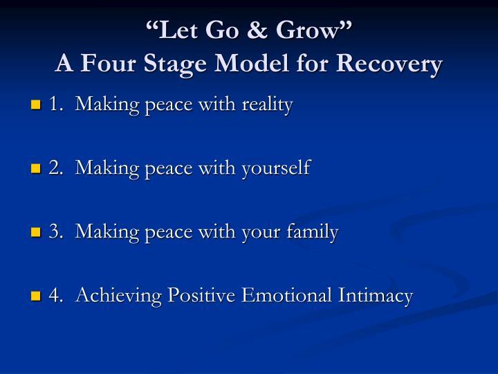 """""""Let Go & Grow"""""""