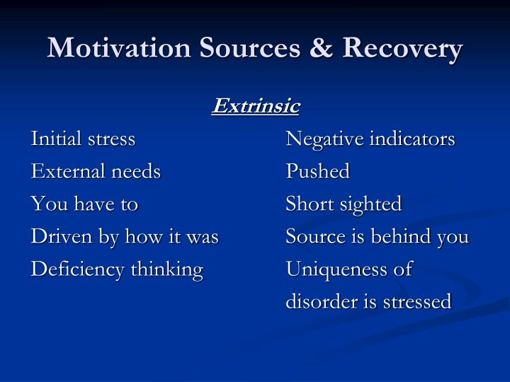 Motivation Sources & Recovery