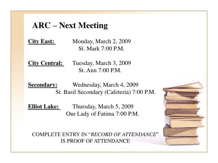 ARC – Next Meeting