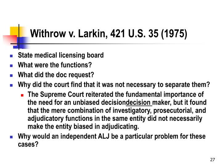 Withrow v. Larkin, 421 U.S. 35 (1975)