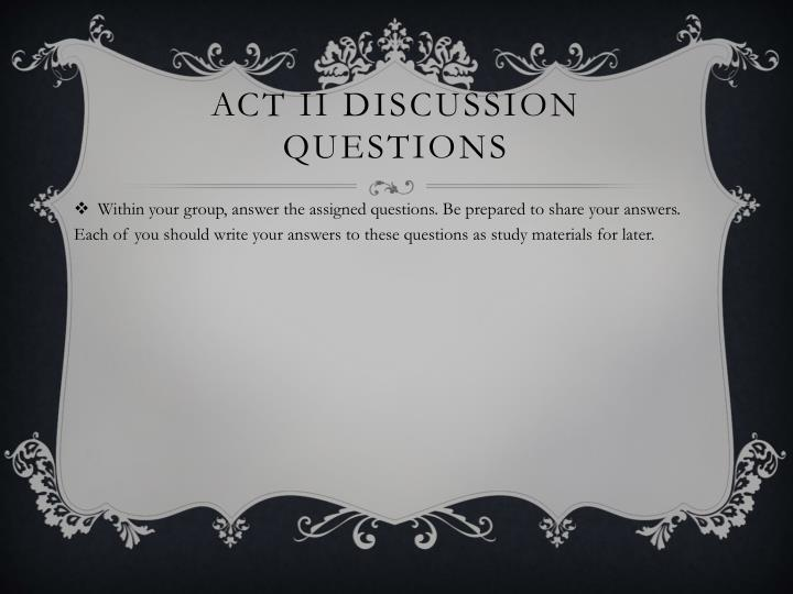 Act II Discussion Questions