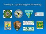 funding logistical support provided by