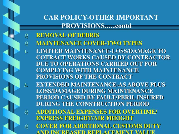 CAR POLICY-OTHER IMPORTANT PROVISIONS..…contd