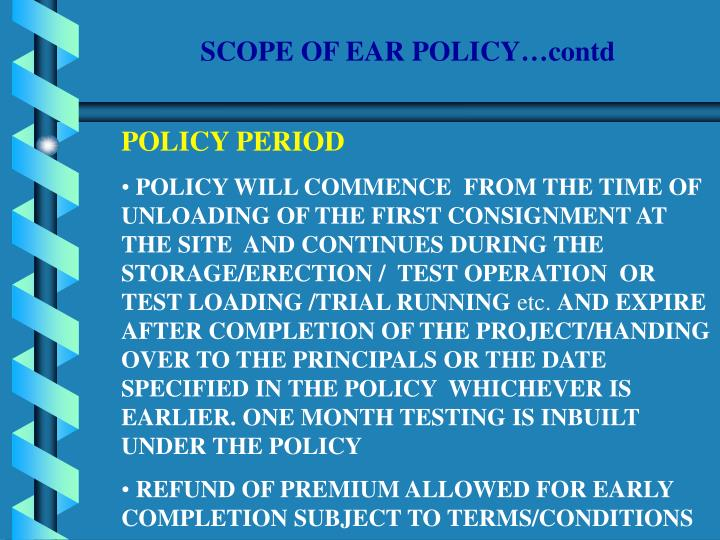 SCOPE OF EAR POLICY…contd