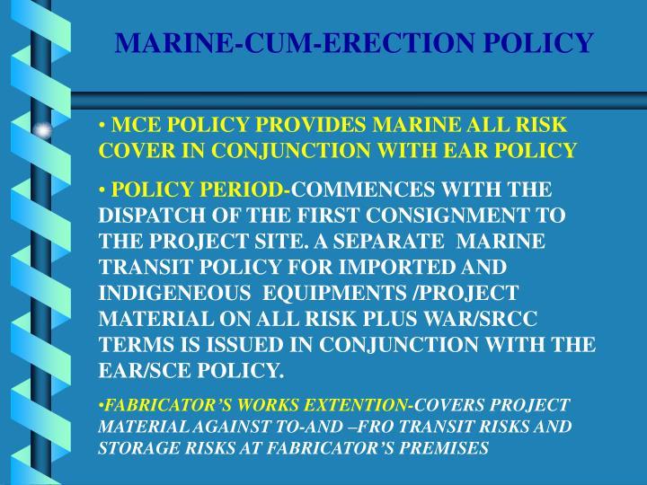 MARINE-CUM-ERECTION POLICY