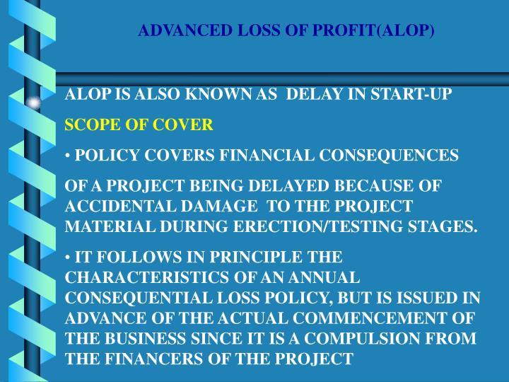 ADVANCED LOSS OF PROFIT(ALOP)