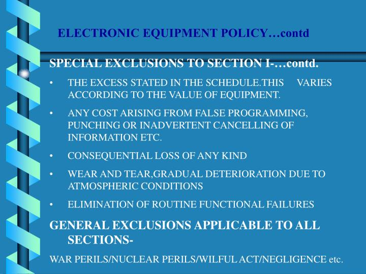 ELECTRONIC EQUIPMENT POLICY…contd