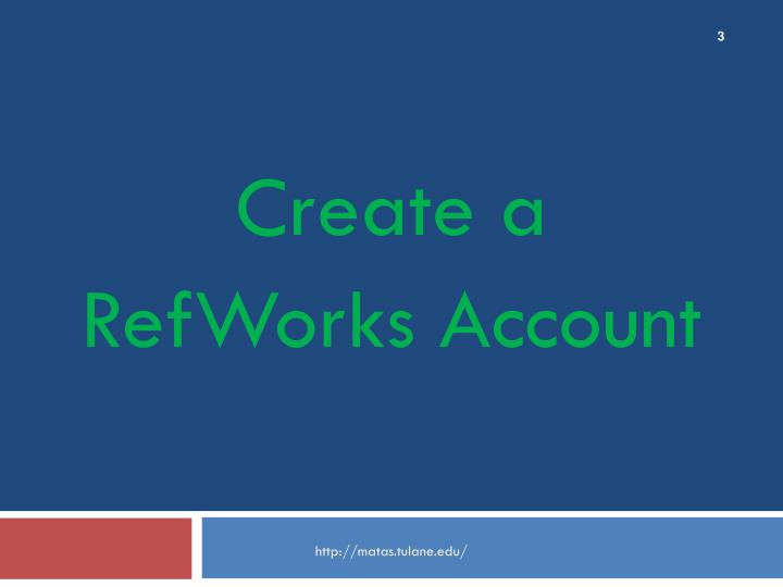 Create a refworks account