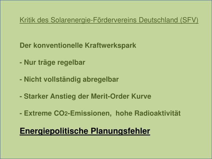 Kritik des Solarenergie-Fördervereins Deutschland (SFV)