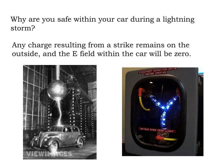 Why are you safe within your car during a lightning