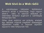 web t v s a web r di
