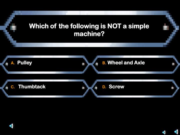 Which of the following is NOT a simple machine?