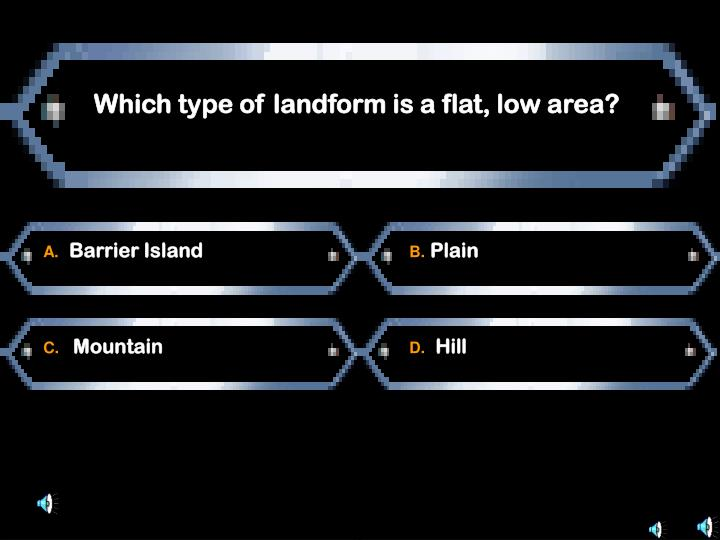 Which type of landform is a flat, low area?