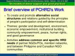 brief overview of pchrd s work1