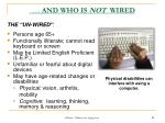 and who is not wired