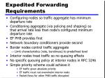 expedited forwarding requirements