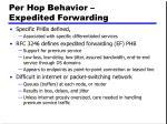 per hop behavior expedited forwarding