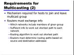 requirements for multicasting 2
