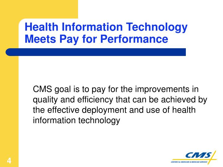 Health Information Technology Meets Pay for Performance