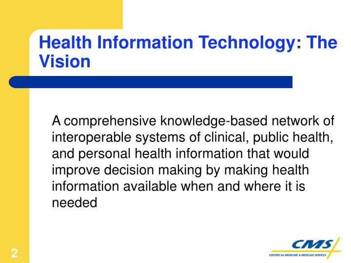 Health information technology the vision