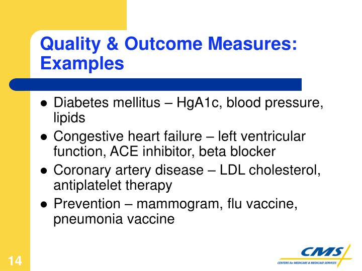 Quality & Outcome Measures: Examples