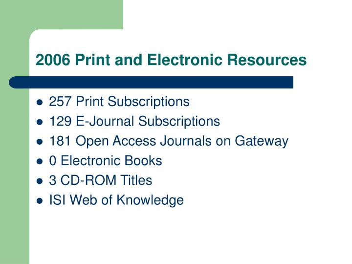 2006 Print and Electronic Resources