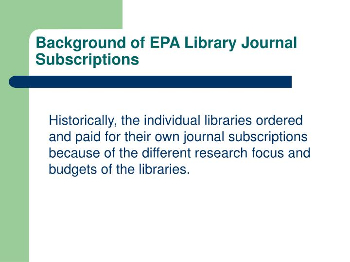 Background of EPA Library Journal Subscriptions