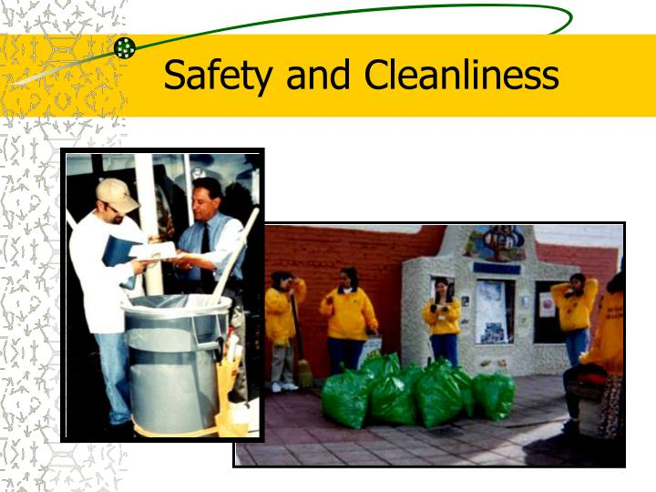 Safety and Cleanliness