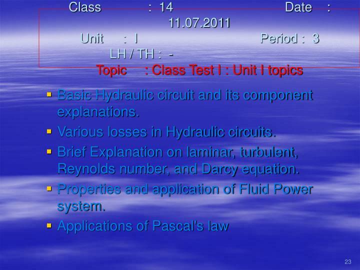Class   :  14Date    :  11.07.2011