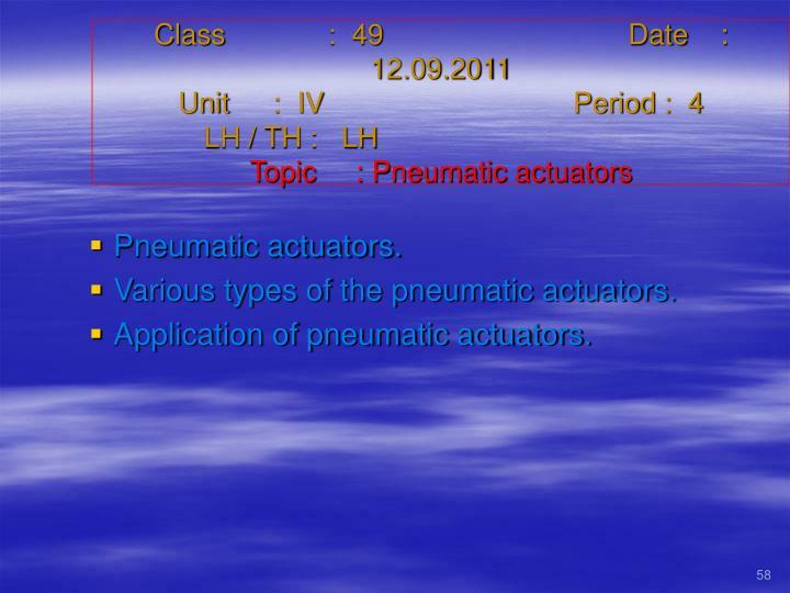 Class   :  49Date    :  12.09.2011