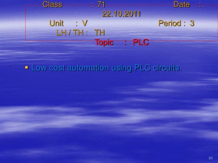 Class   :  71Date    :  22.10.2011
