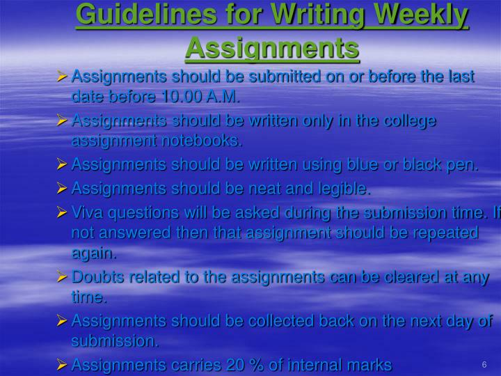 Guidelines for Writing Weekly Assignments