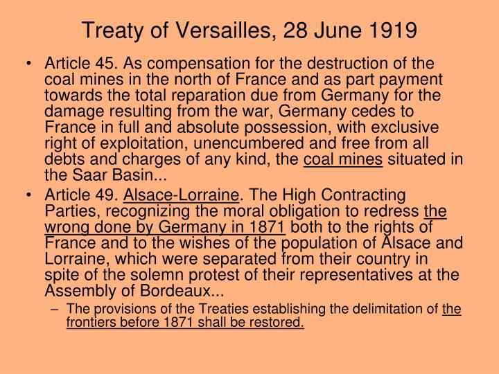 treaty of versailles retribution or reparation The treaty of versailles punished germany by taking away territories and overseas colonies, reducing the size of the nation's army and forcing germany to pay reparations essentially, germany was forced to take the blame for world war i under the treaty, germany had to give up land to france.