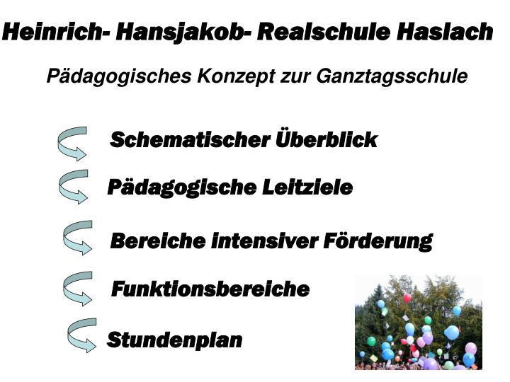Heinrich hansjakob realschule haslach p dagogisches konzept zur ganztagsschule