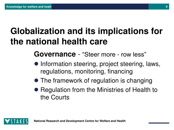 Globalization and its implications for the national health care