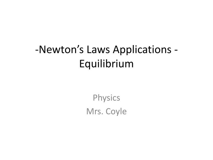 newton s laws applications equilibrium n.