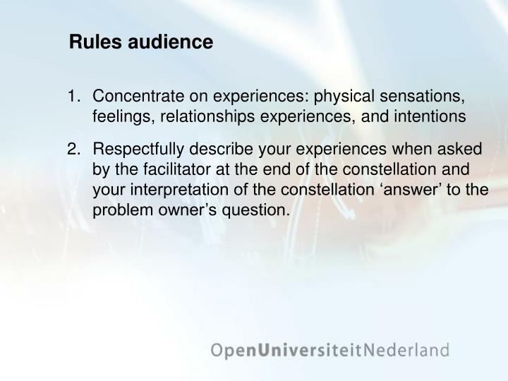 Rules audience