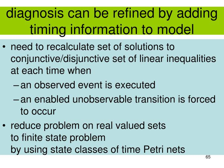 diagnosis can be refined by adding timing information to model