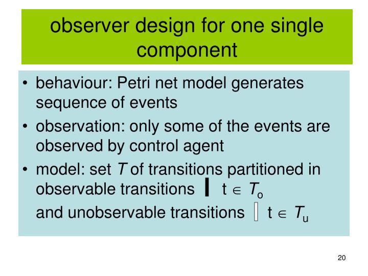 observer design for one single component