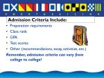 admission criteria include