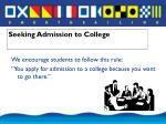 seeking admission to college