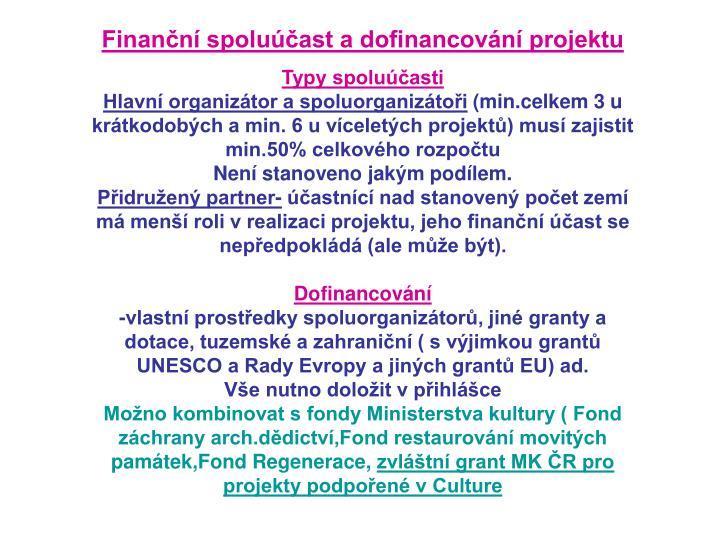 Finanční spoluúčast a dofinancování projektu