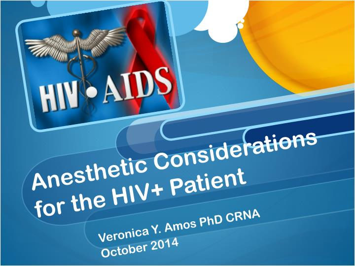 anesthetic considerations for the hiv patient n.