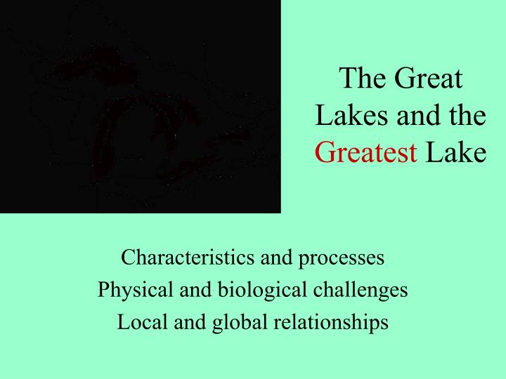 the great lakes and the greatest lake n.