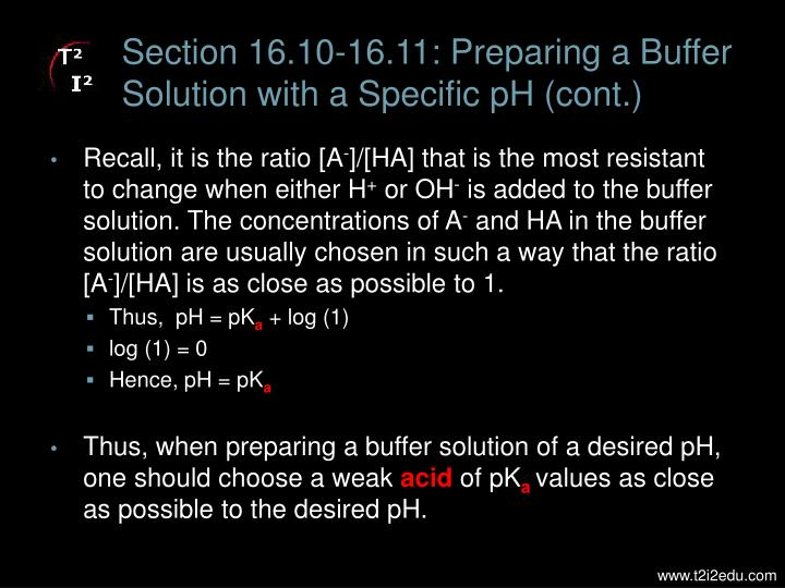 Section 16.10-16.11: Preparing a Buffer Solution with a Specific pH (cont.)